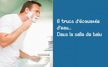 8 trucs d'économie d'eau dans la salle de bain
